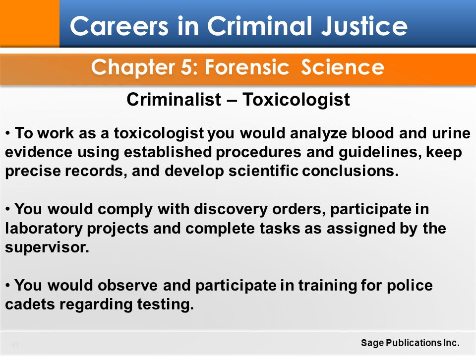 Chapter 5: Forensic Science Criminalist – Toxicologist
