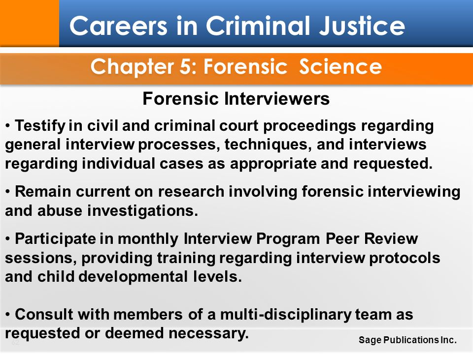 Chapter 5: Forensic Science Forensic Interviewers