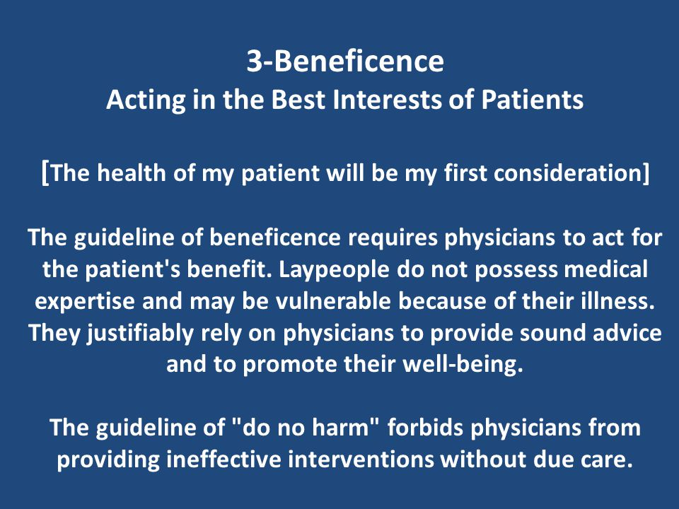 3-Beneficence Acting in the Best Interests of Patients