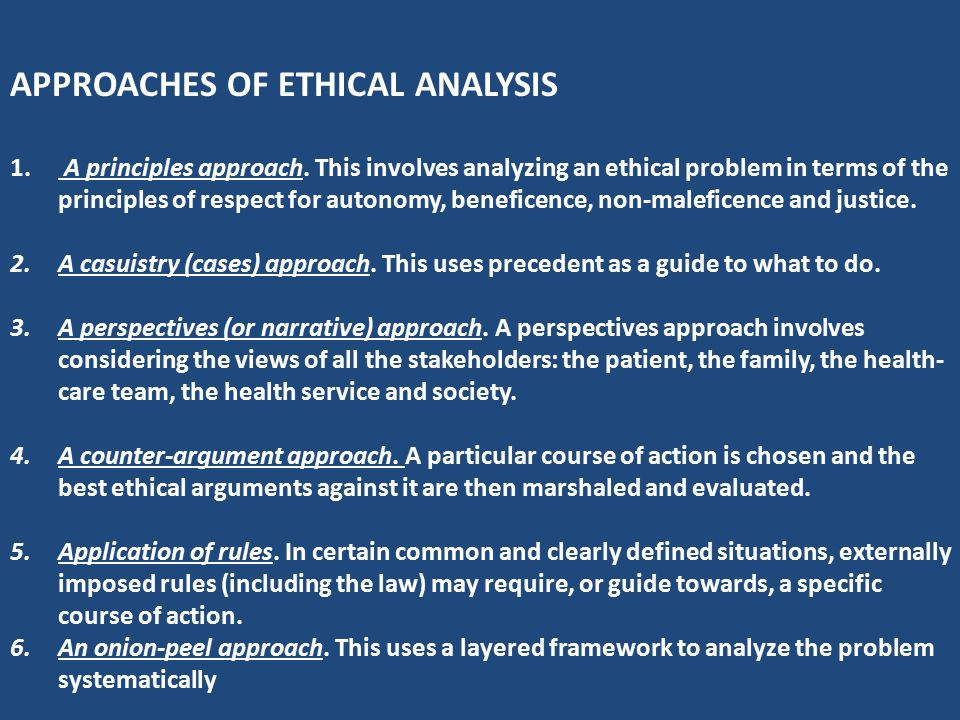 APPROACHES OF ETHICAL ANALYSIS