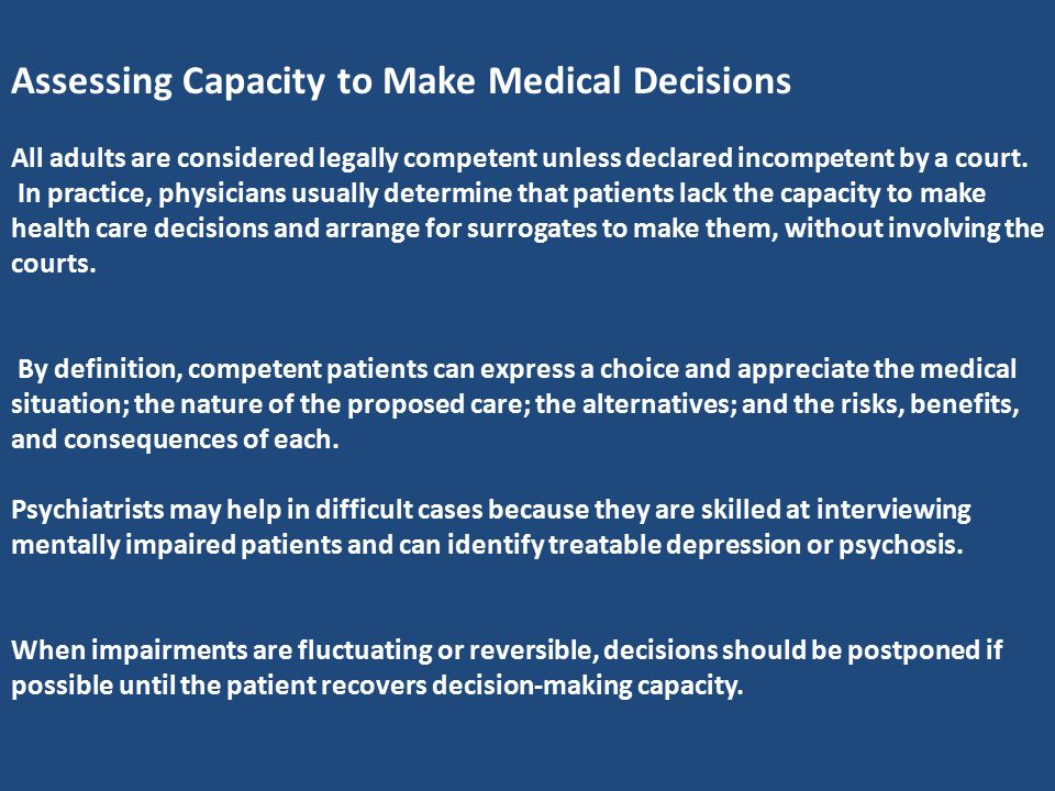 Assessing Capacity to Make Medical Decisions