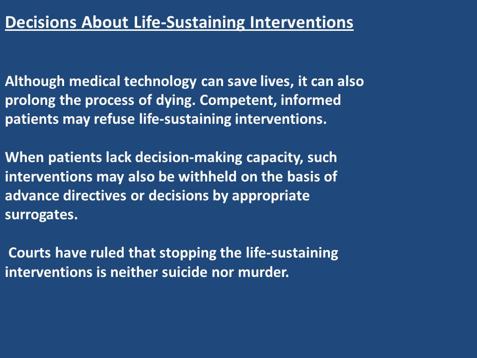 Decisions About Life-Sustaining Interventions