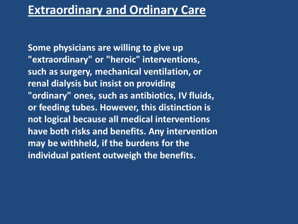 Extraordinary and Ordinary Care