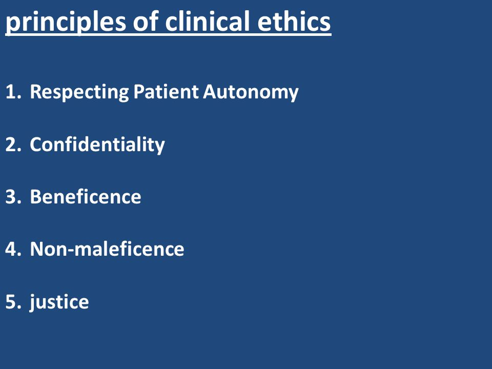 principles of clinical ethics