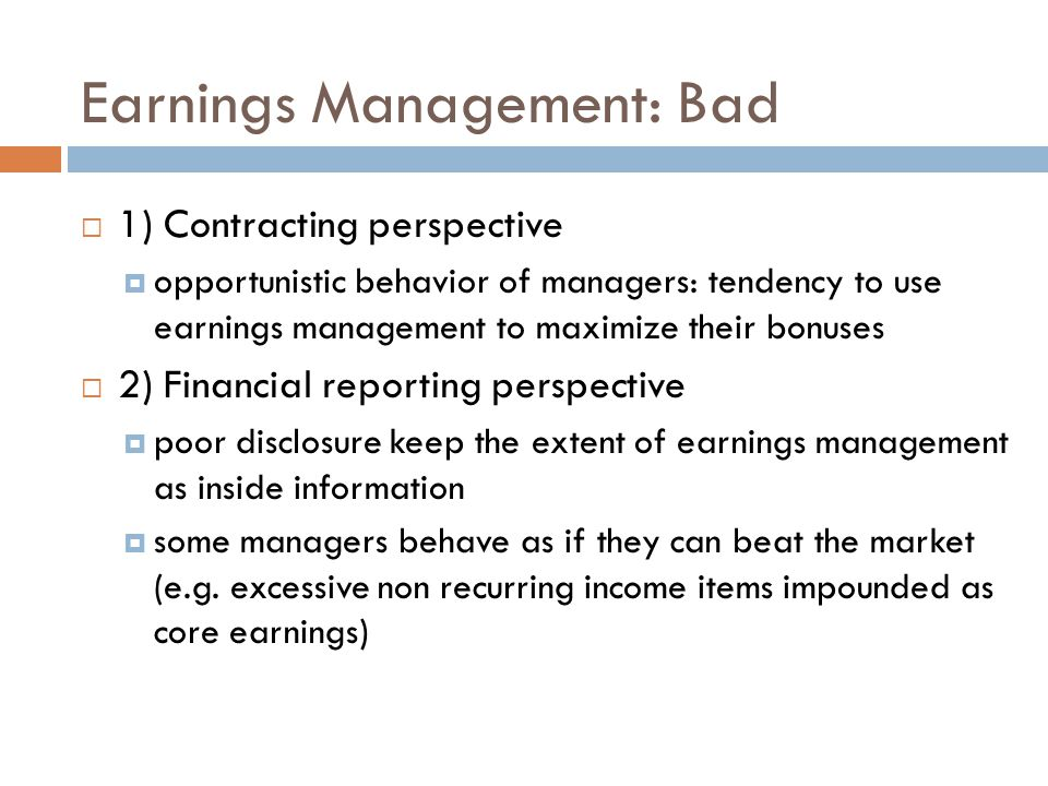 Earnings Management: Bad
