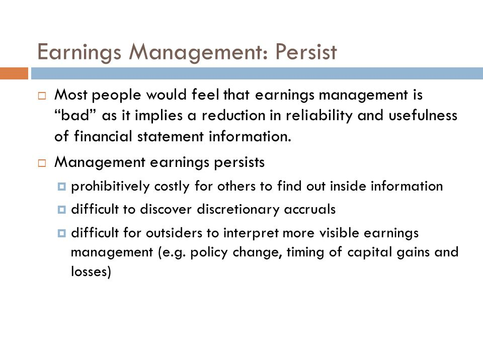 Earnings Management: Persist