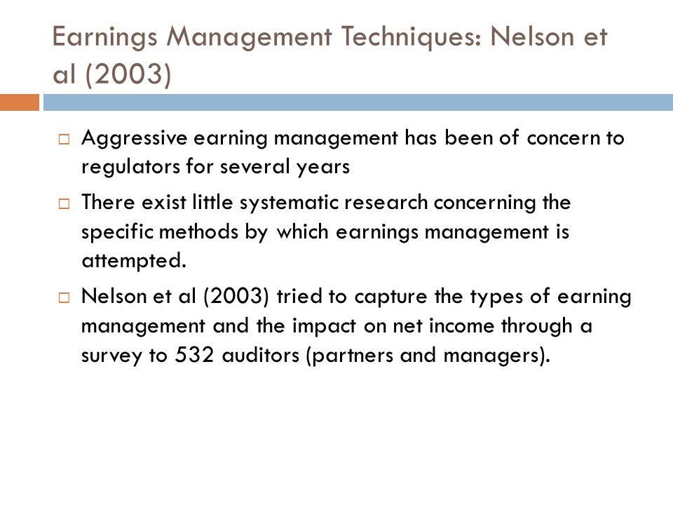 Earnings Management Techniques: Nelson et al (2003)
