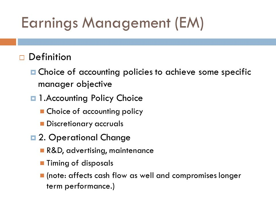 Earnings Management (EM)