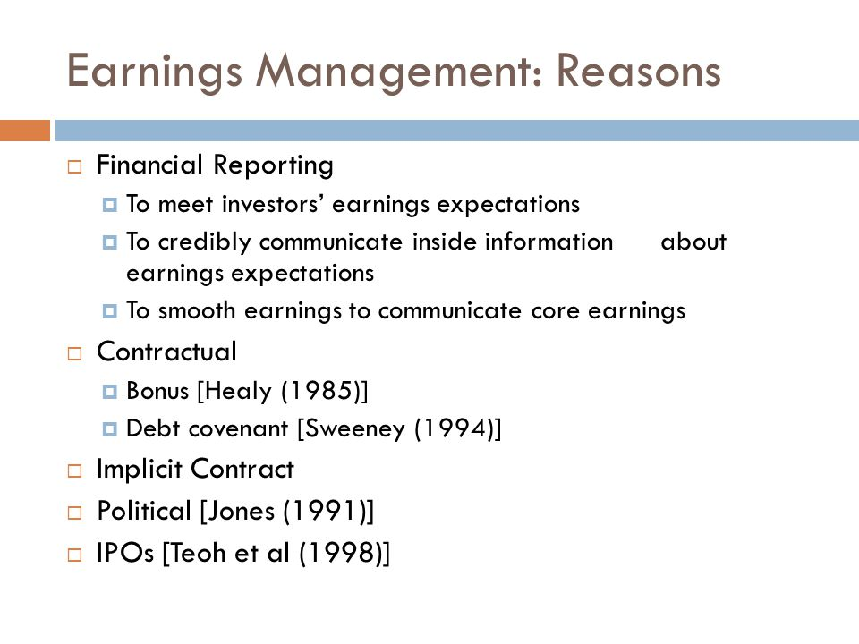 Earnings Management: Reasons