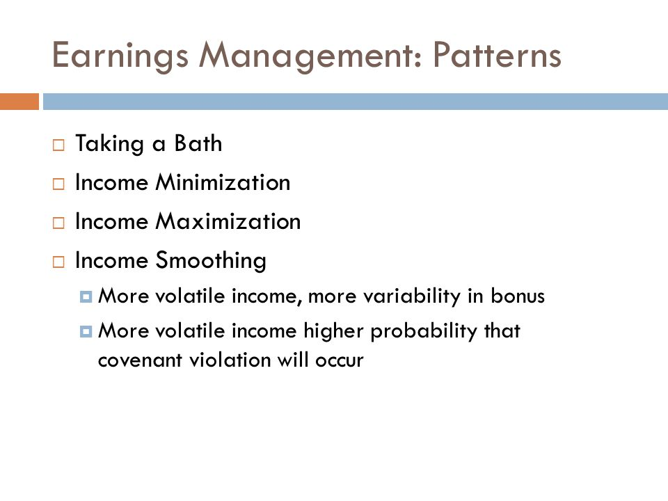Earnings Management: Patterns