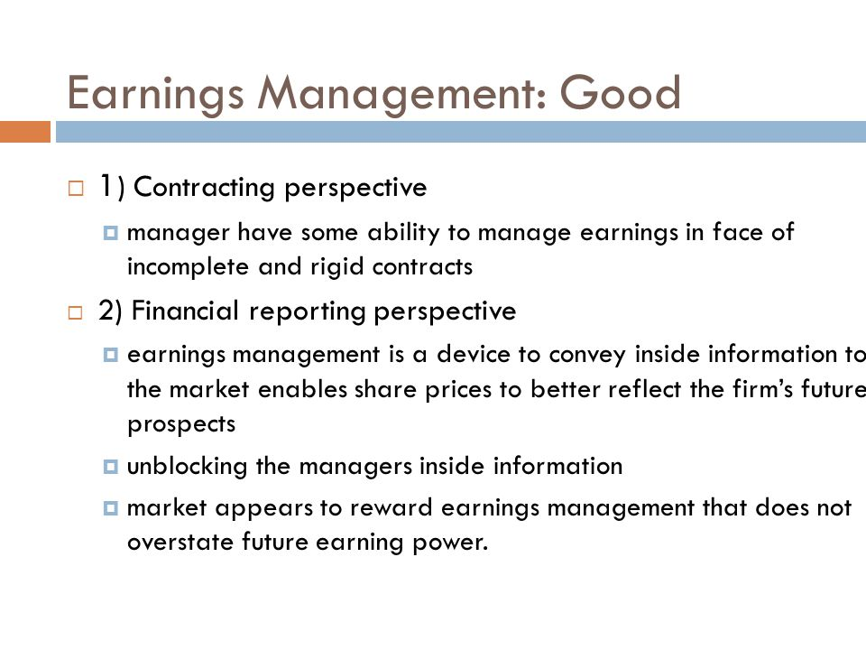 Earnings Management: Good