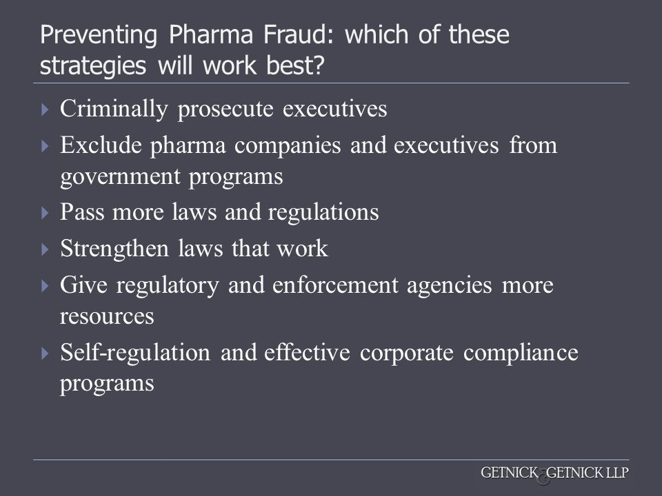Preventing Pharma Fraud: which of these strategies will work best