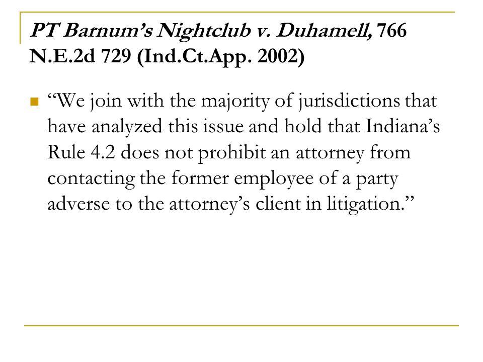 PT Barnum's Nightclub v. Duhamell, 766 N.E.2d 729 (Ind.Ct.App. 2002)