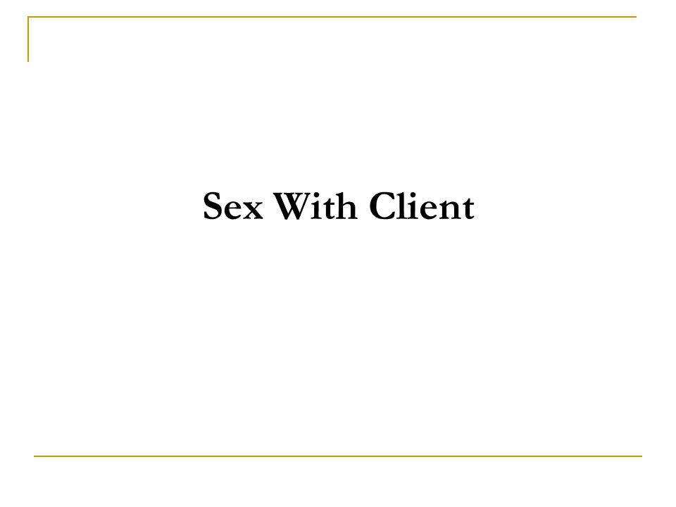 Sex With Client