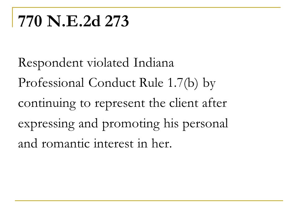 770 N.E.2d 273 Respondent violated Indiana