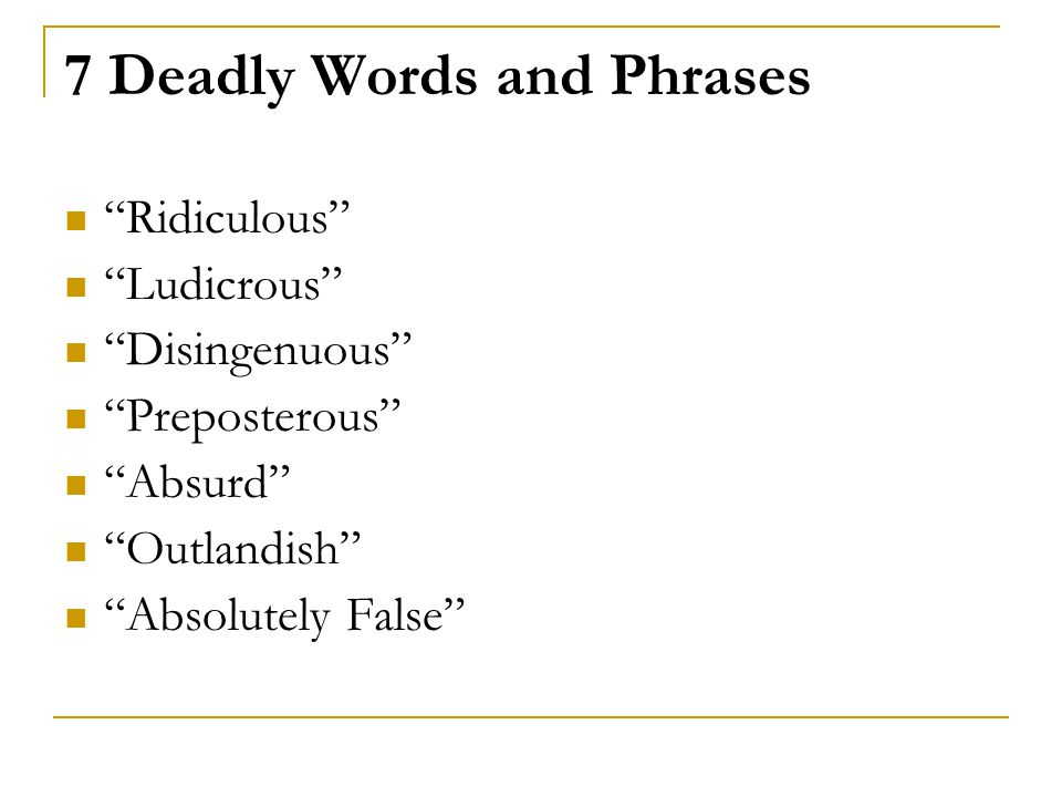 7 Deadly Words and Phrases