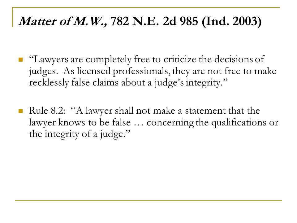 Matter of M.W., 782 N.E. 2d 985 (Ind. 2003)