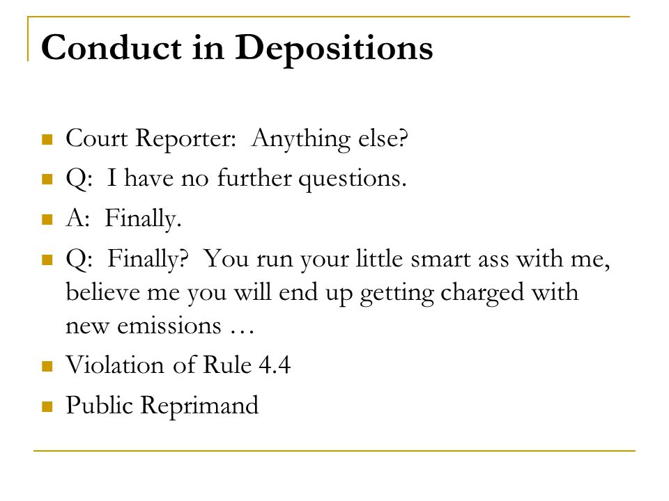 Conduct in Depositions