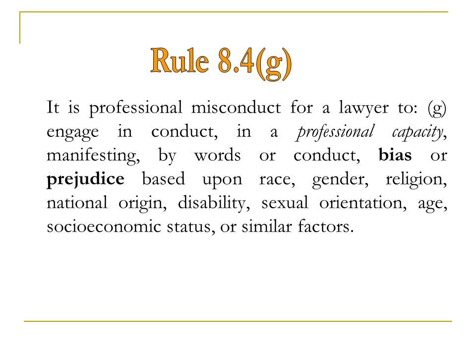 Rule 8.4(g)