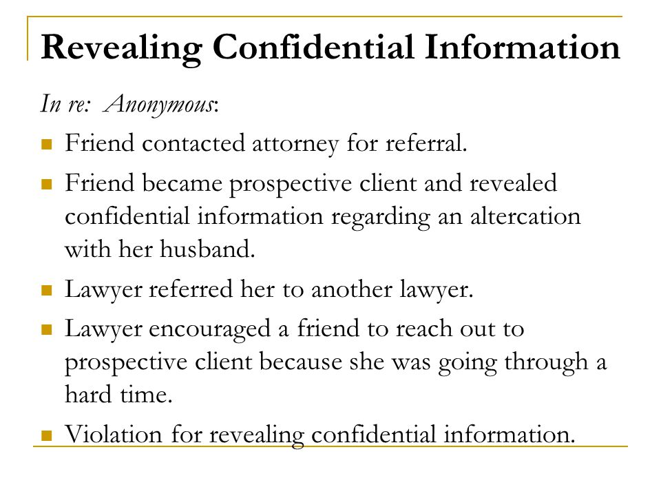 Revealing Confidential Information