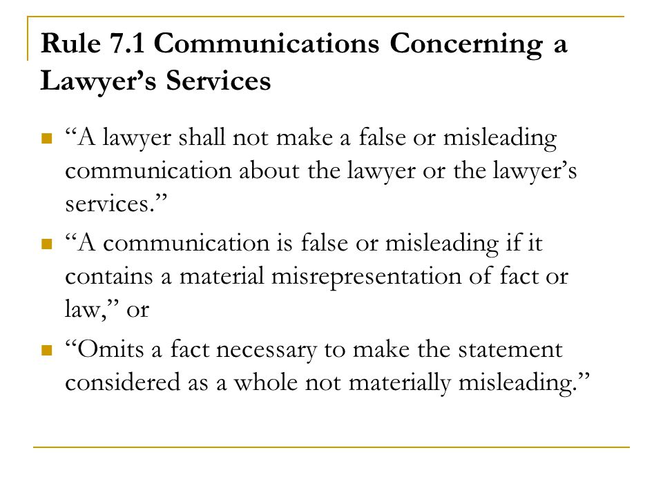 Rule 7.1 Communications Concerning a Lawyer's Services