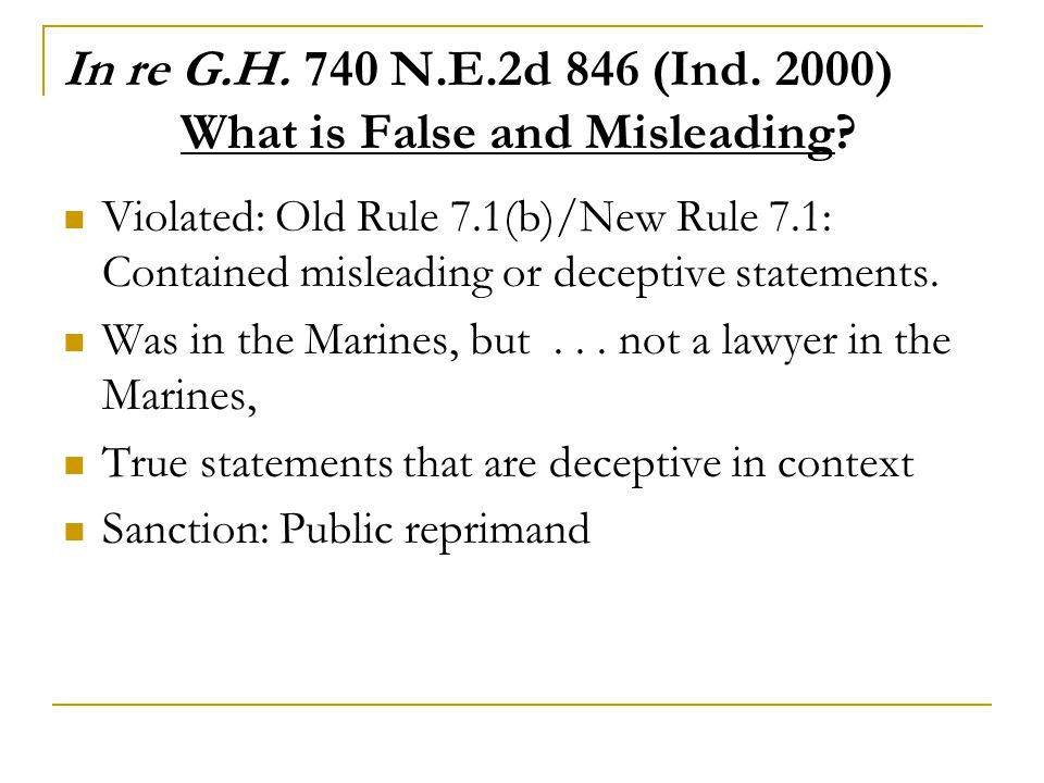 In re G.H. 740 N.E.2d 846 (Ind. 2000) What is False and Misleading