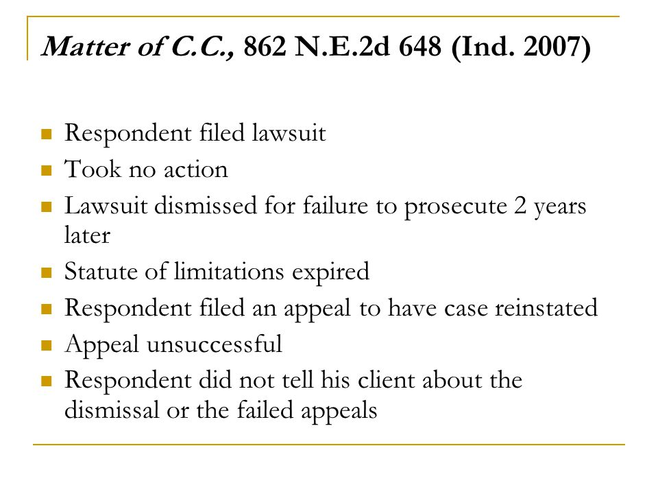 Matter of C.C., 862 N.E.2d 648 (Ind. 2007) Respondent filed lawsuit