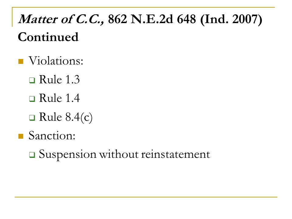 Matter of C.C., 862 N.E.2d 648 (Ind. 2007) Continued