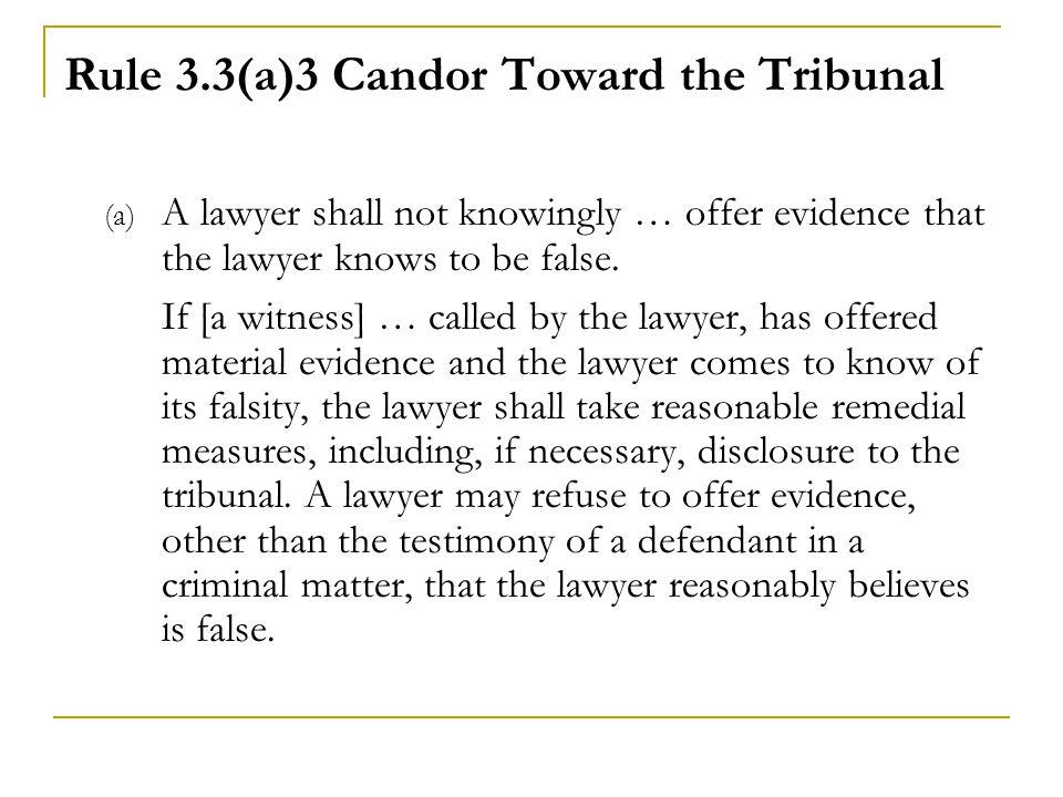 Rule 3.3(a)3 Candor Toward the Tribunal