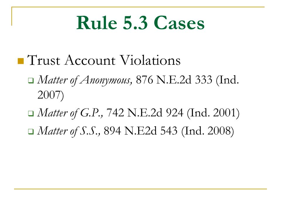 Rule 5.3 Cases Trust Account Violations