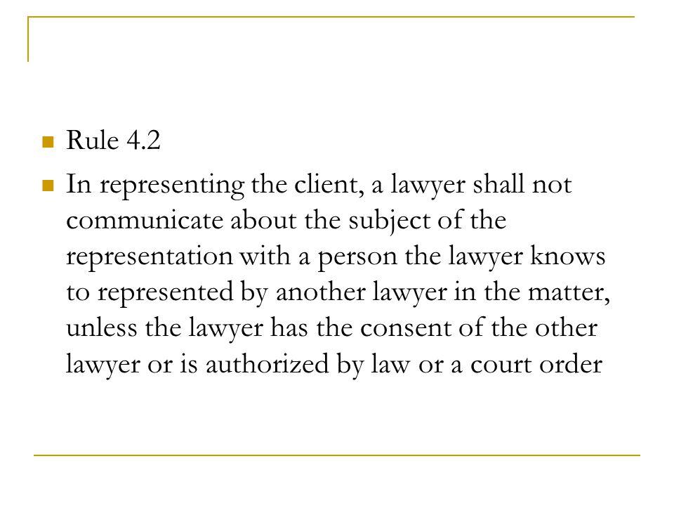 Rule 4.2
