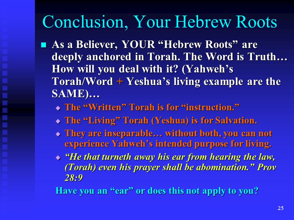 Conclusion, Your Hebrew Roots