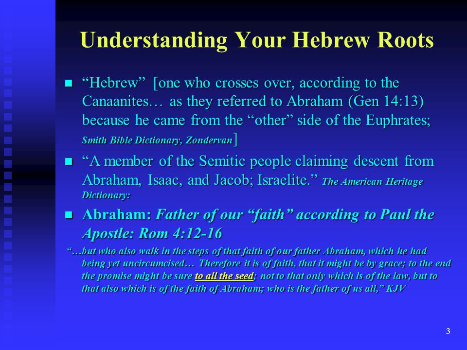 Understanding Your Hebrew Roots