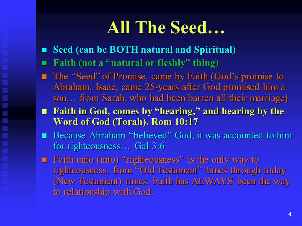 All The Seed… Seed (can be BOTH natural and Spiritual)
