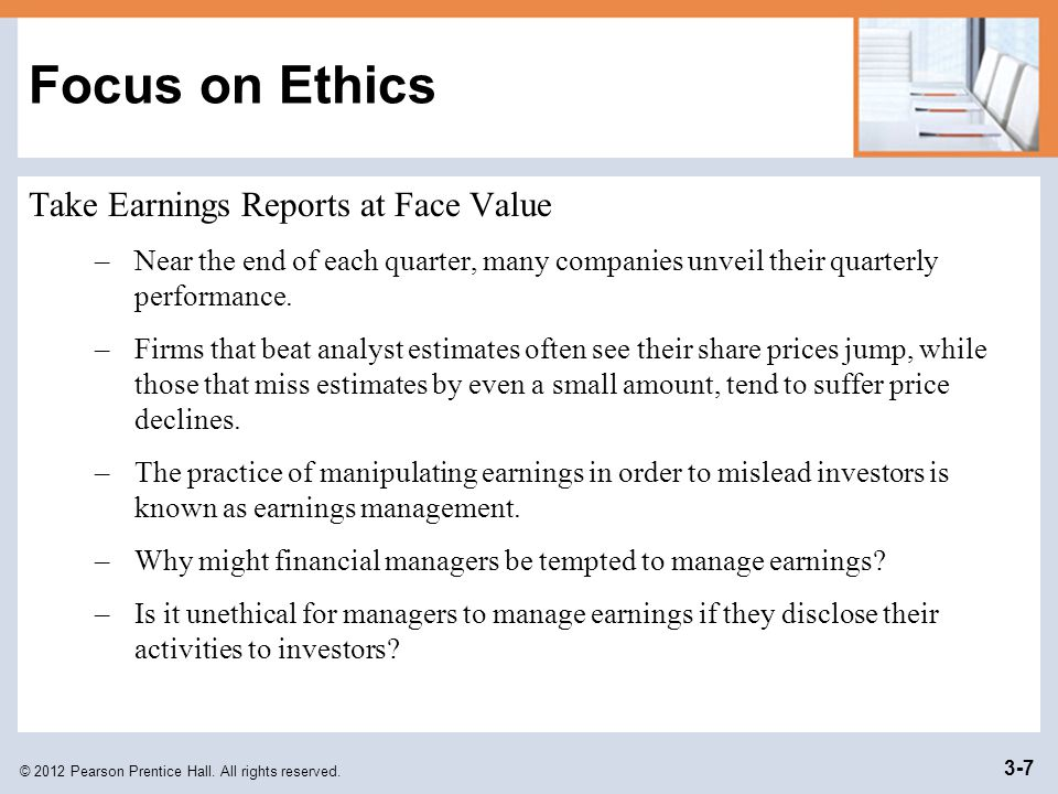 Focus on Ethics Take Earnings Reports at Face Value