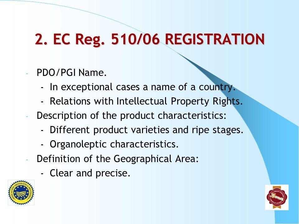 2. EC Reg. 510/06 REGISTRATION PDO/PGI Name.