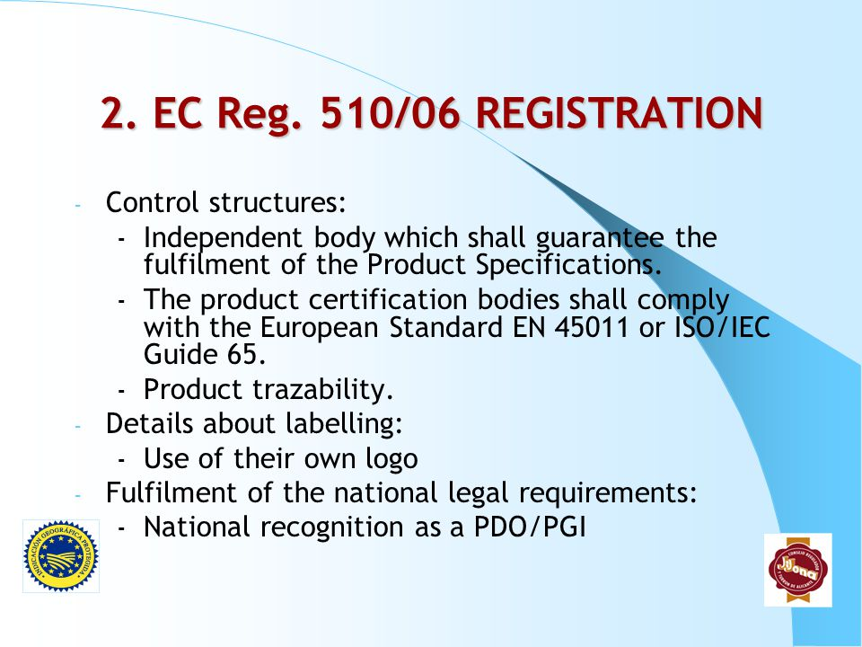 2. EC Reg. 510/06 REGISTRATION Control structures:
