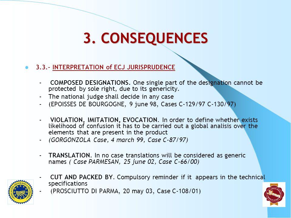 3. CONSEQUENCES 3.3.- INTERPRETATION of ECJ JURISPRUDENCE