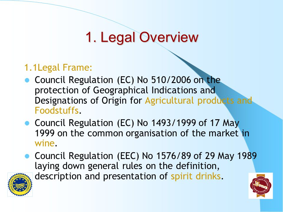 1. Legal Overview 1.1Legal Frame: