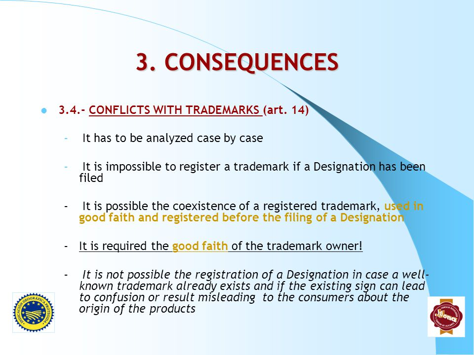 3. CONSEQUENCES 3.4.- CONFLICTS WITH TRADEMARKS (art. 14)