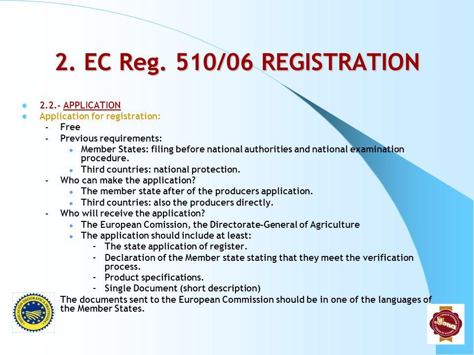 2. EC Reg. 510/06 REGISTRATION 2.2.- APPLICATION