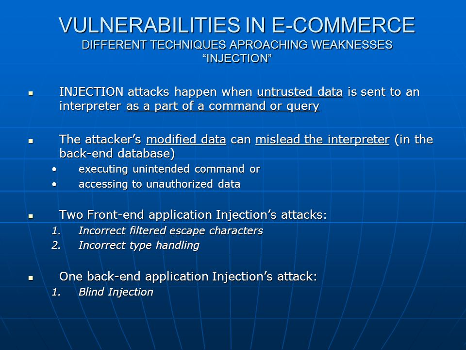 Web shop Security VULNERABILITIES IN E-COMMERCE DIFFERENT TECHNIQUES APROACHING WEAKNESSES INJECTION