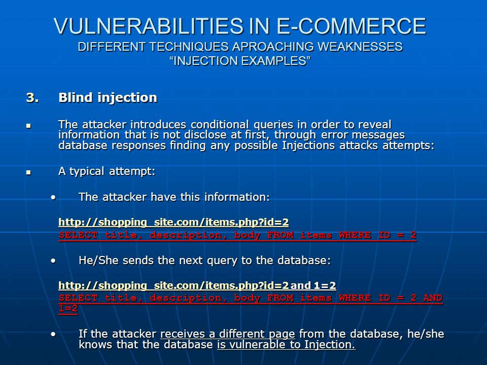 Web shop Security VULNERABILITIES IN E-COMMERCE DIFFERENT TECHNIQUES APROACHING WEAKNESSES INJECTION EXAMPLES