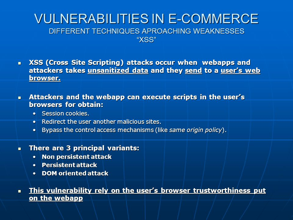 Web shop Security VULNERABILITIES IN E-COMMERCE DIFFERENT TECHNIQUES APROACHING WEAKNESSES XSS