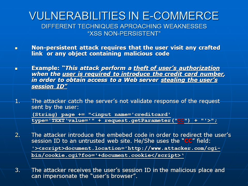 Web shop Security VULNERABILITIES IN E-COMMERCE DIFFERENT TECHNIQUES APROACHING WEAKNESSES XSS NON-PERSISTENT