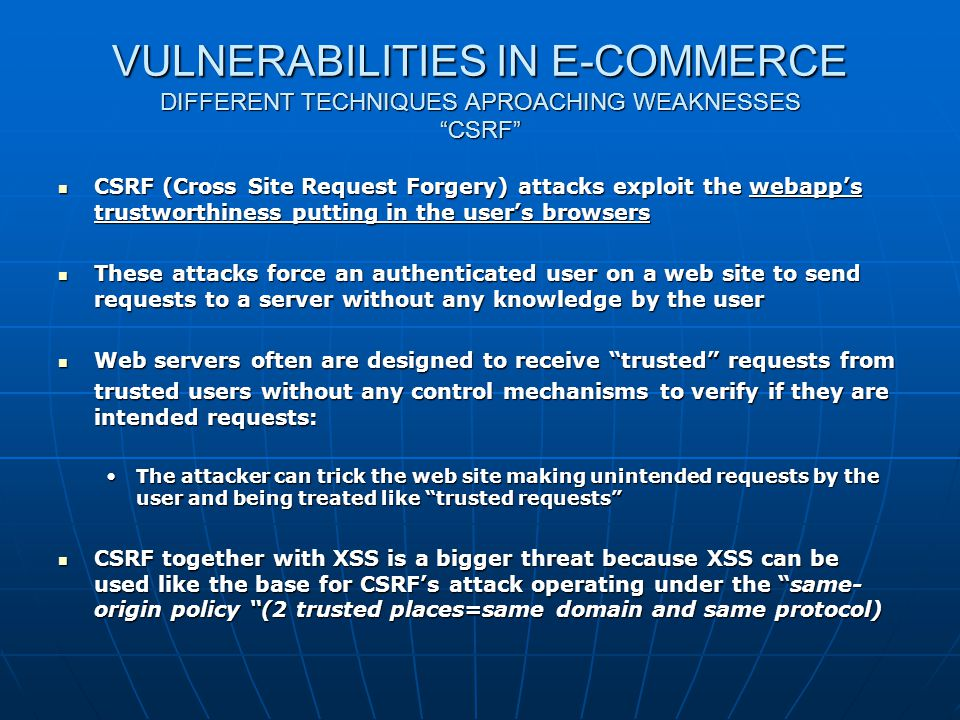 Web shop Security VULNERABILITIES IN E-COMMERCE DIFFERENT TECHNIQUES APROACHING WEAKNESSES CSRF