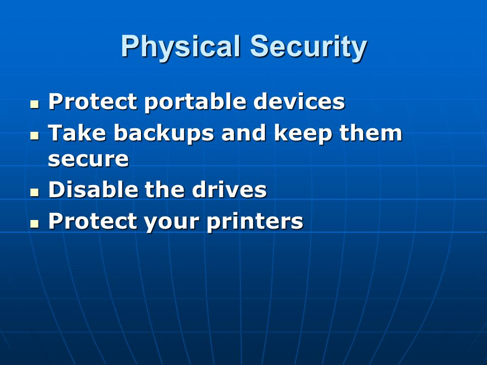 Physical Security Protect portable devices