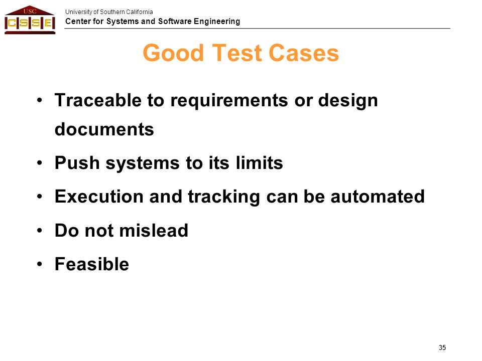 Good Test Cases Traceable to requirements or design documents