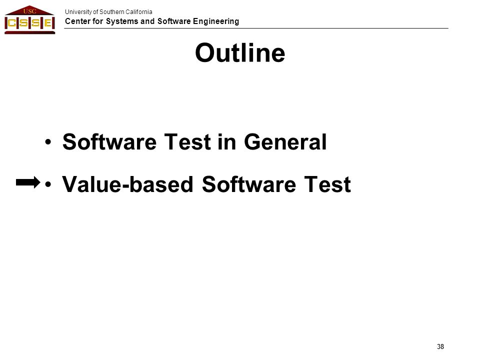 Outline Software Test in General Value-based Software Test
