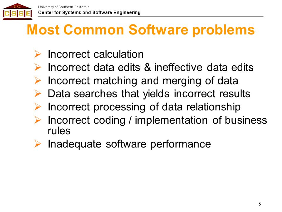 Most Common Software problems